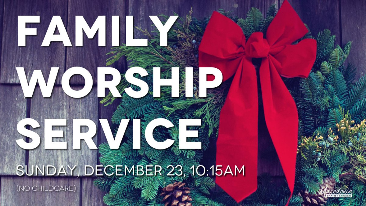 The MAC Family Worship Service