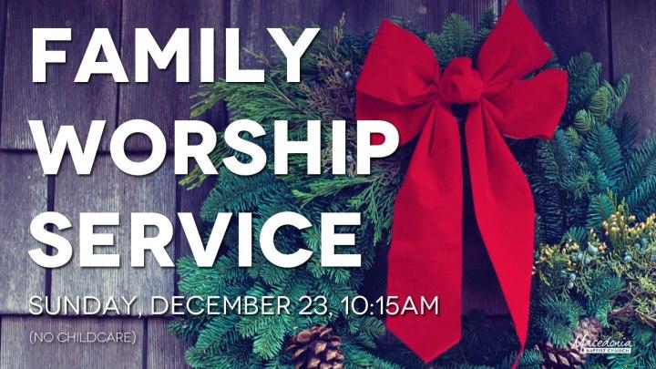 The MAC Family Worship Service