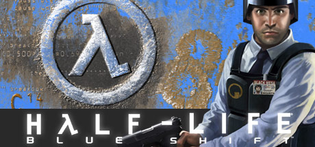 Half Life: Blue Shift