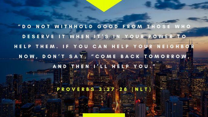 Proverbs 3:27-28